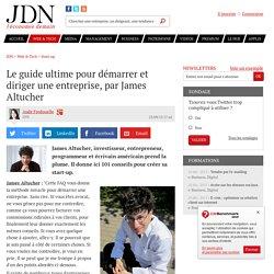 James Altucher, Le guide ultime pour démarrer et diriger une entreprise