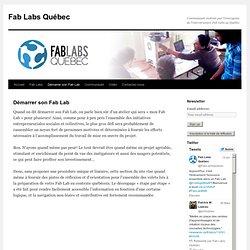 Démarrer son Fab Lab « Fab Labs au Québec