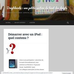 Démarrer avec un iPad : quel contenu ?