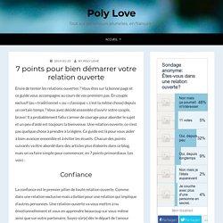 7 points pour bien démarrer votre relation ouverte - Poly Love