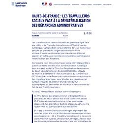 Hauts-de-France: les travailleurs sociaux face à la dématérialisation des démarches administratives - Laboratoire d'Analyse et de Décryptage du Numérique