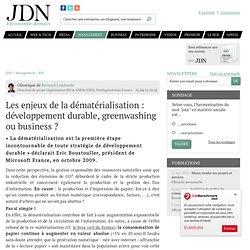 Les enjeux de la dématérialisation : développement durable, greenwashing ou business ? par Bernard Lombardo - Chronique Management