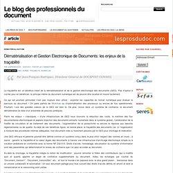 Dématérialisation et Gestion Electronique de Documents: les enjeux de la traçabilité