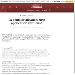 Vie de l'entreprise : La dématérialisation, une application vertueuse