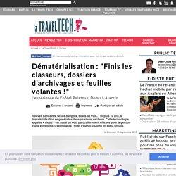 """Dématérialisation : """"Finis les classeurs, dossiers d'archivages et feuilles volantes !"""""""