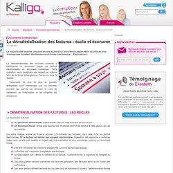 La dématérialisation des factures : écolo et économe - Documents commerciaux, Magazine