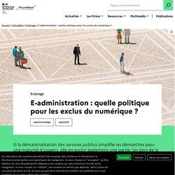 Dématérialisation : quelle politique pour les exclus du numérique ?