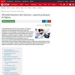 Dématérialisation des factures : aspects pratiques et légaux