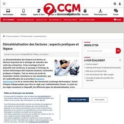 Dématérialisation des factures : aspects pratiques et légaux - Comment Ça Marche