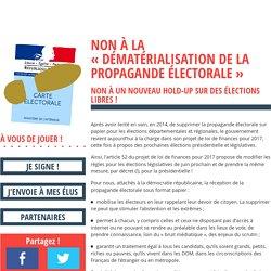 NON à la «dématérialisation de la propagande électorale»