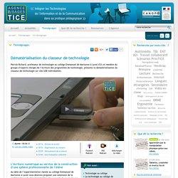 L'Agence nationale des Usages des TICE - Dématérialisation du classeur de technologie