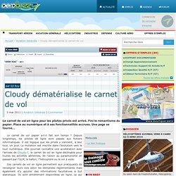 Cloudy dématérialise le carnet de vol - AéroBuzz par Gil ROY