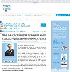 Bulletin de salaire dématérialisé : quelles précautions ? Par Bernard Lamon