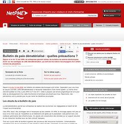 Bulletin de paie dématérialisé : quelles précautions ? - gestion administrative financiere