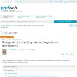 Partage de documents synchrone / asynchrone dématérialisé