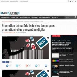 Promotion dématérialisée : les techniques promotionnelles passent au digital