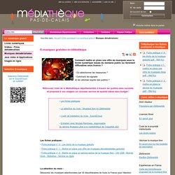 Musiques dématérialisées < Le numérique gratuit < Zone numérique < Médiathèque Départementale Pas de Calais