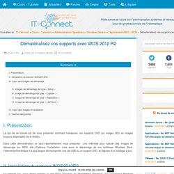 Dématérialisez vos supports avec WDS 2012 R2