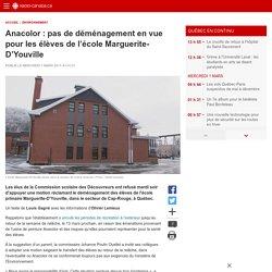28 fevrier 2017-Anacolor: pas de déménagement en vue pour les élèves de l'école Marguerite-D'Youville