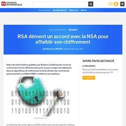 RSA dément un accord avec la NSA pour affaiblir son chiffrement