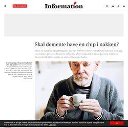Skal demente have en chip i nakken?