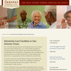 Finding Valuable Dementia Care in San Antonio TX - Seasons Alzheimer's Care and Assisted Living