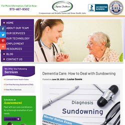 Dementia Care: How to Deal with Sundowning