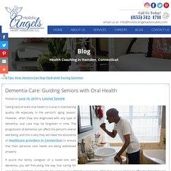 Dementia Care: Guiding Seniors with Oral Health