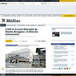 L'AFP et la mort démentie de Martin Bouygues : le film des événements
