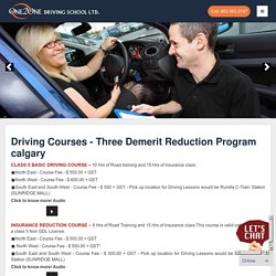 Three Demerit Reduction Program Calgary - 121driving