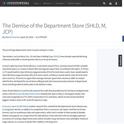 The Demise of the Department Store (SHLD, M, JCP)