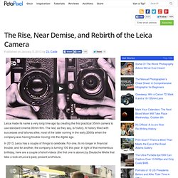 The Rise, Near Demise, and Rebirth of the Leica Camera