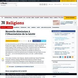 Nouvelle démission à l'Observatoire de la laïcité