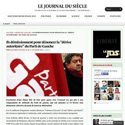 """Ils démissionnent pour dénoncer la """"dérive autoritaire"""" du Parti de Gauche"""