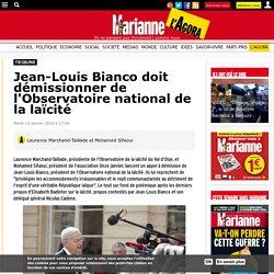 Jean-Louis Bianco doit démissionner de l'Observatoire national de la laïcité