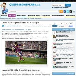 Démo FIFA 15 gratuite sur PC via Origin