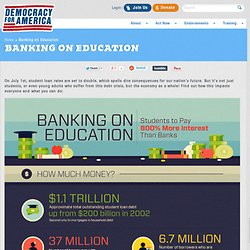 Democracy For America - Banking on Education