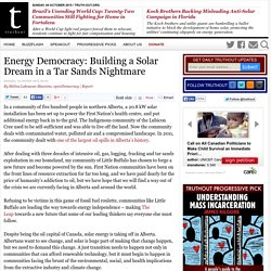 Energy Democracy: Building a Solar Dream in a Tar Sands Nightmare