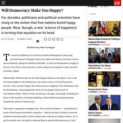 Will Democracy Make You Happy?