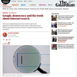 Google, democracy and the truth about internet search