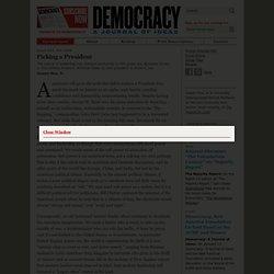 Joseph Nye, Jr. for Democracy Journal: Picking a President