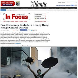 Pro-Democracy Protesters Occupy Hong Kong's Central District - In Focus