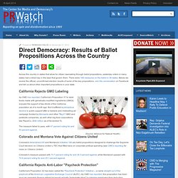 Direct Democracy: Results of Ballot Propositions Across the Country