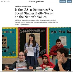 Is the U.S. a Democracy? A Social Studies Battle Turns on the Nation's Values