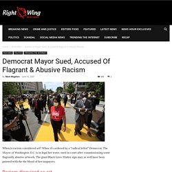 Democrat Mayor Sued, Accused Of Flagrant & Abusive Racism - Right Wing News Hour