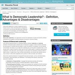 What Is Democratic Leadership? - Definition, Advantages & Disadvantages
