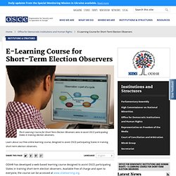 E-Learning Course for Short-Term Election Observers