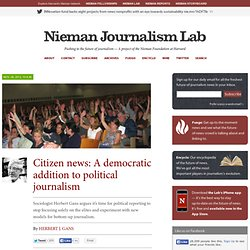 Citizen news: A democratic addition to political journalism