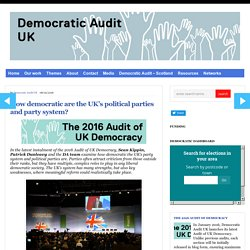 How democratic are the UK's political parties and party system?