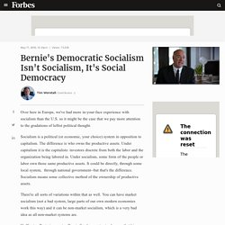 Bernie's Democratic Socialism Isn't Socialism, It's Social Democracy